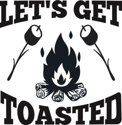 let s get toasted
