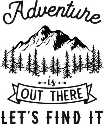 adventure is out there let s find it