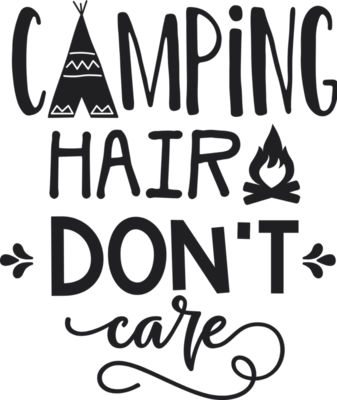 Camping hair don t care