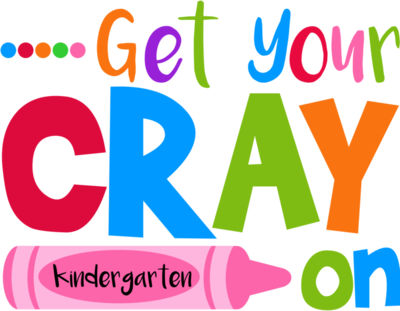 1Get Your Cray on kindergarten