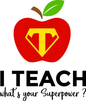 I m a Teacher whats your Superpower
