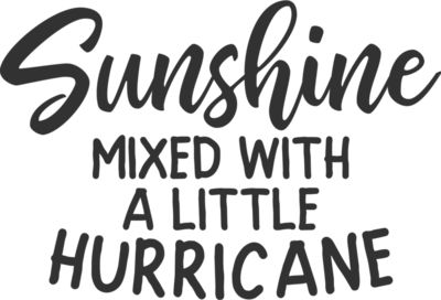 Sunshine mixed with hurricane